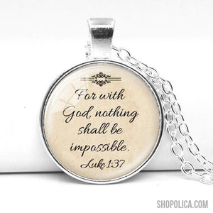 For With God Nothing Shall Be Impossible Necklace