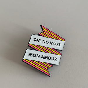 SECONDS - Say No More Enamel Pin [SS04]