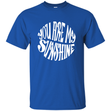 You are my Sunshine Cotton T-Shirt