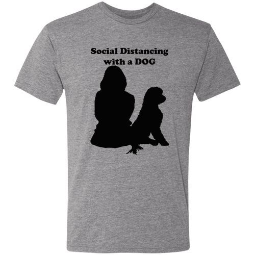 Social Distancing with a Dog Triblend T-Shirt