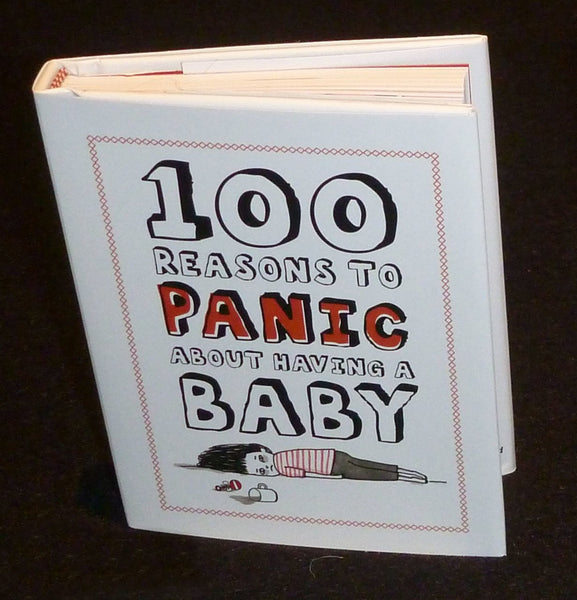 99 Reasons to Panic about 'Having a Baby'