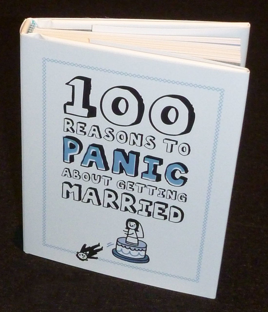 100 Reasons to Panic about 'Getting Married'