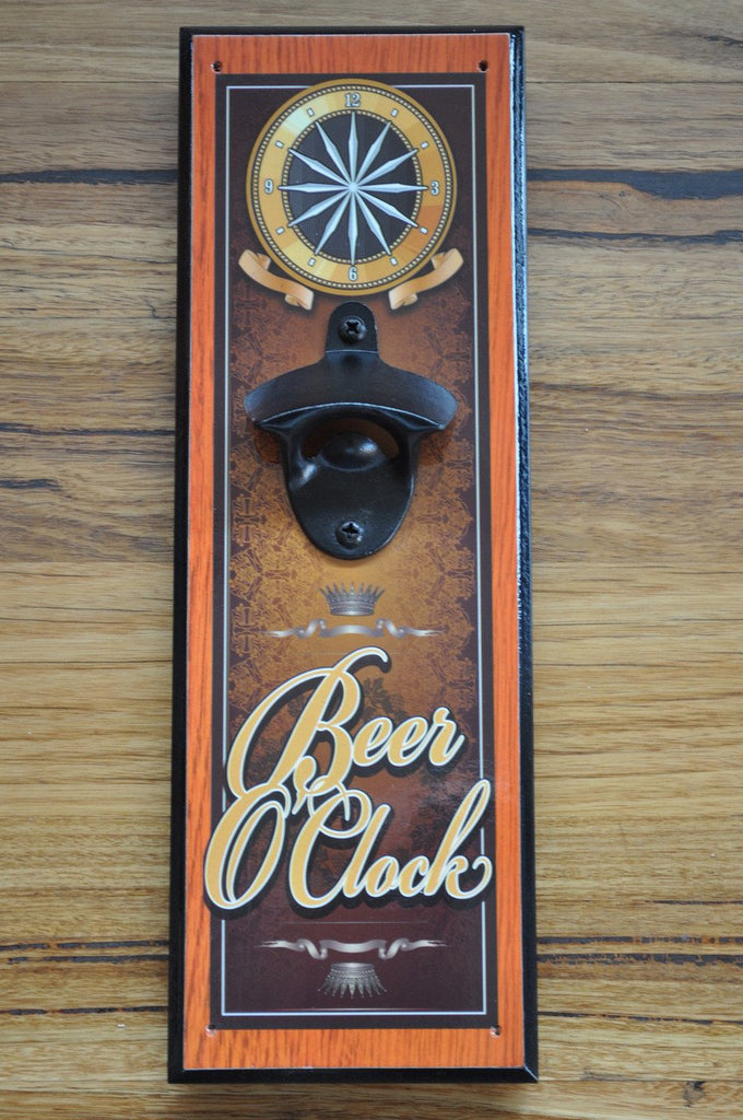 The BEER O'Clock Bottle Opener - Wall Mounted Man Cave