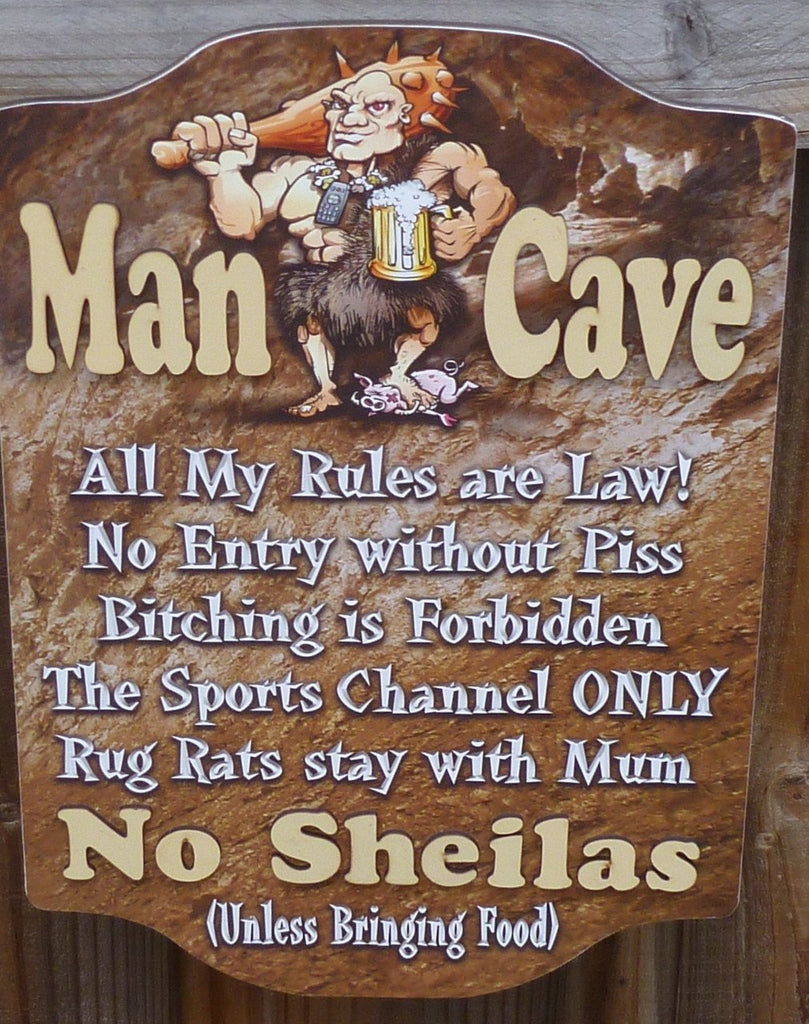The Ultimate Man Cave Sign - 'Man Cave Rules'