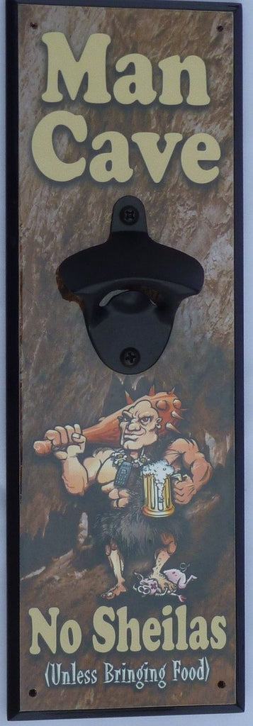 The Man Cave Bottle Opener (Wall mounted)