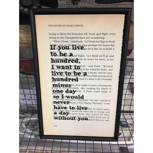 "Exclusive to Beau's Boutique - Winnie the Pooh ""If you live to be a hundred"" Framed Quote - Book Page Print"