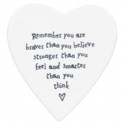 Remember you are Braver Coaster - East of India - Beau's Boutique