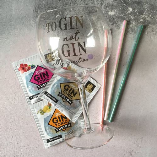 Gin Glass - To Gin or Not to Gin.