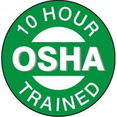 10 HOUR OSHA TRAINED HARD HAT STICKER