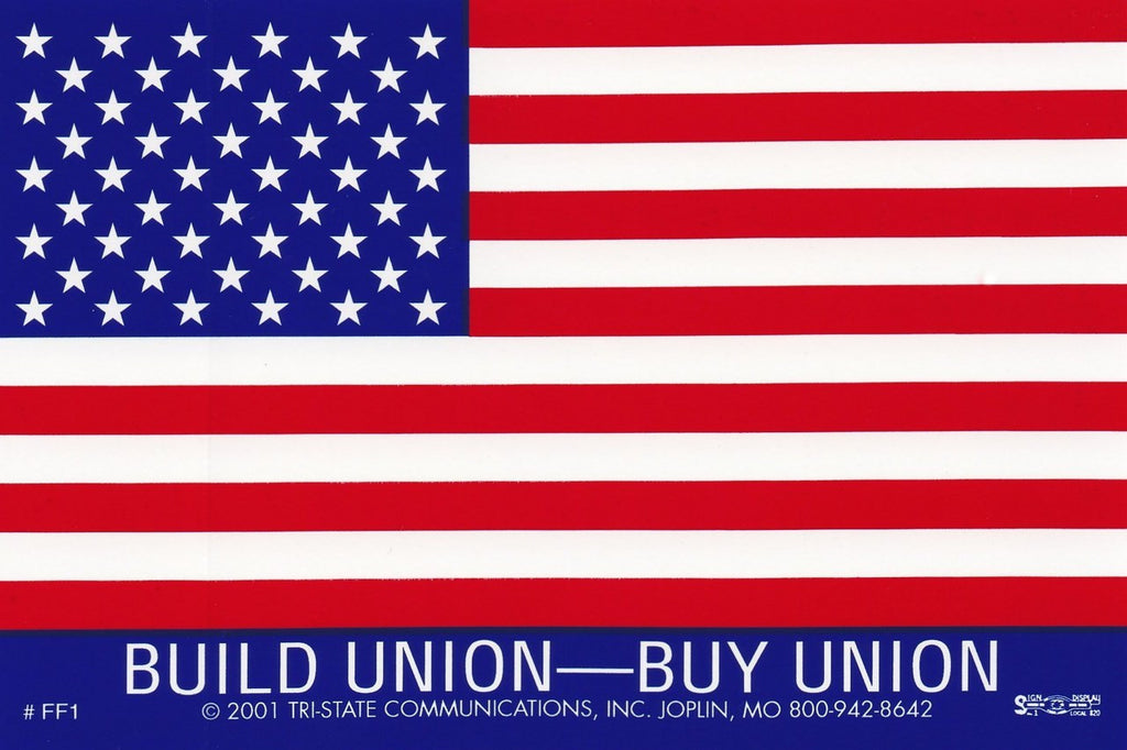 'Build Union/Buy Union' Large American Flag Sticker