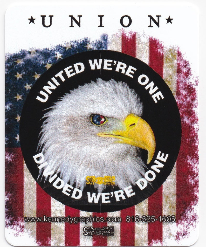 'Union... United We're One, Divided We're Done' American Flag w/Eagle Hard Hat Sticker