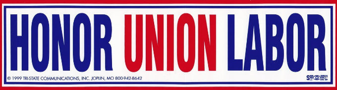 Honor Union Labor Bumper Sticker