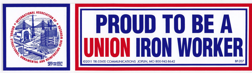 'Proud to be a Union Ironworker' Bumper Sticker #BP-207