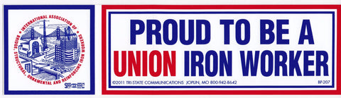 'Proud to be a Union Ironworker' Bumper Sticker #BP207
