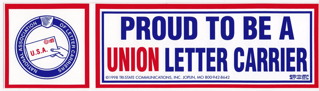 'Proud to be a Union Letter Carrier' Bumper Sticker #BP-303