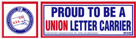 'Proud to be a Union Letter Carrier' Bumper Sticker #BP303