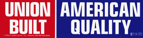 Union Built American Quality Bumper Sticker