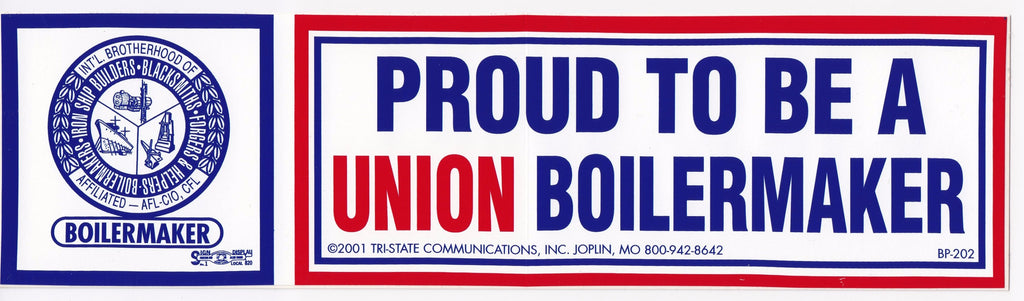 'Proud to be a Union Boilermaker' Bumper Sticker #BP-202