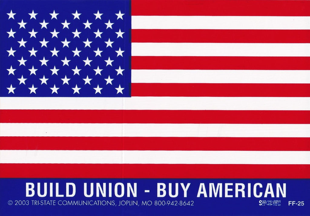 'Build Union/Buy American' Large American Flag Sticker