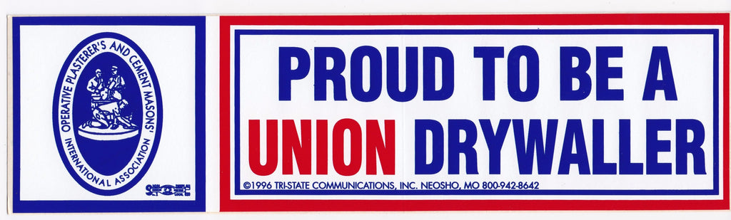 'Proud to be a Union Drywaller' Bumper Sticker #BP-205