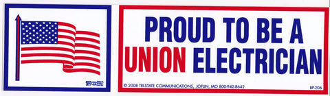 'Proud to be a Union Electrician' Bumper Sticker #BP206