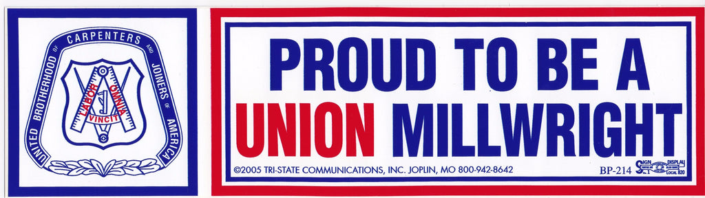 'Proud to be a Union Millwright' Bumper Sticker #BP-214-MW