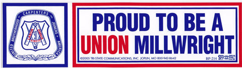 'Proud to be a Union Millwright' Bumper Sticker #BP214-MW