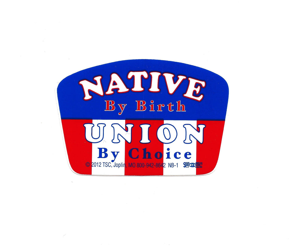 native by birth union by choice hard hat sticker with americana stripes