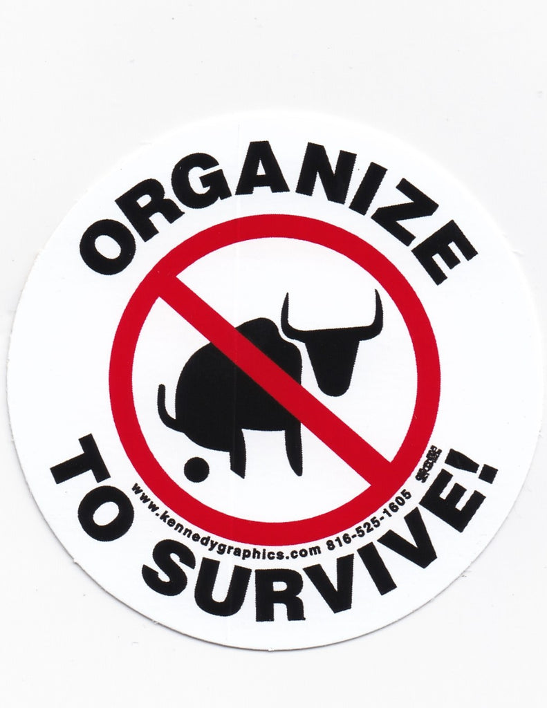 'Organize to Survive' No BS Hard Hat Sticker #S59