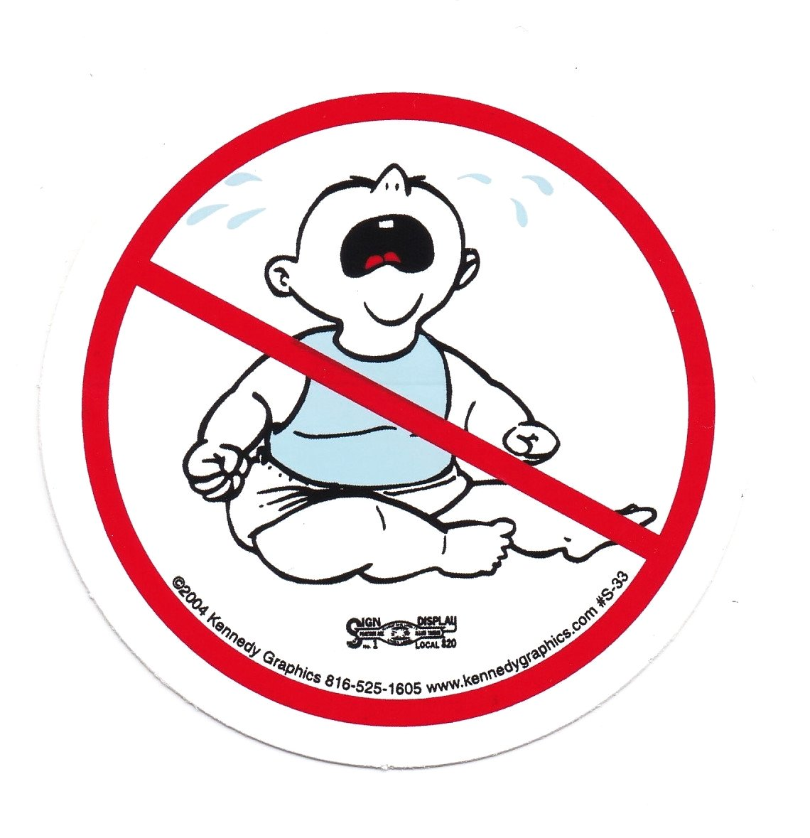 No Whiners No Cry Baby Custom Sticker