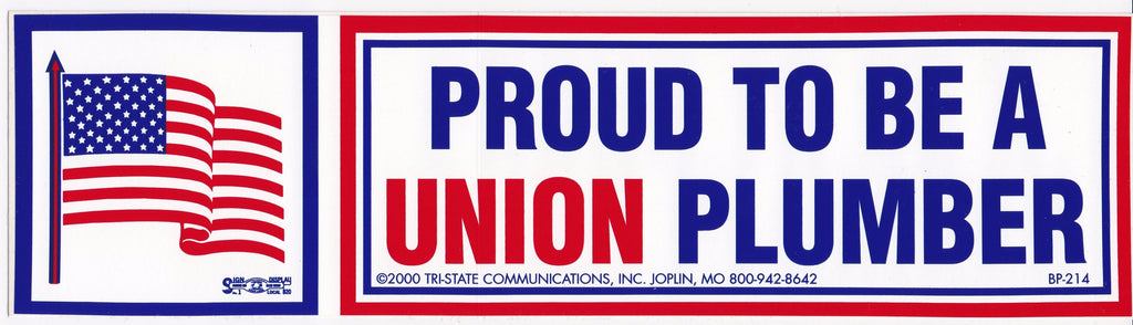 'Proud to be a Union Plumber' Bumper Sticker #BP-214-PL