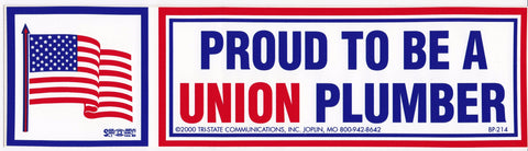'Proud to be a Union Plumber' Bumper Sticker #BP214-PL