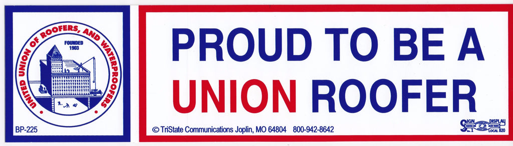 'Proud to be a Union Roofer' Bumper Sticker #BP-225