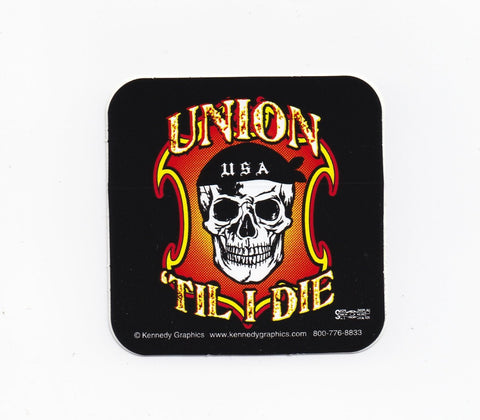 'Union til I Die' Hard Hat Sticker #S49