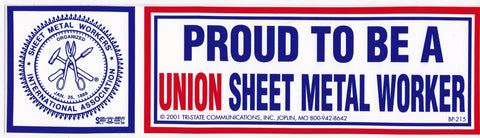 'Proud Union Sheet Metal Worker' Bumper Sticker #BP215