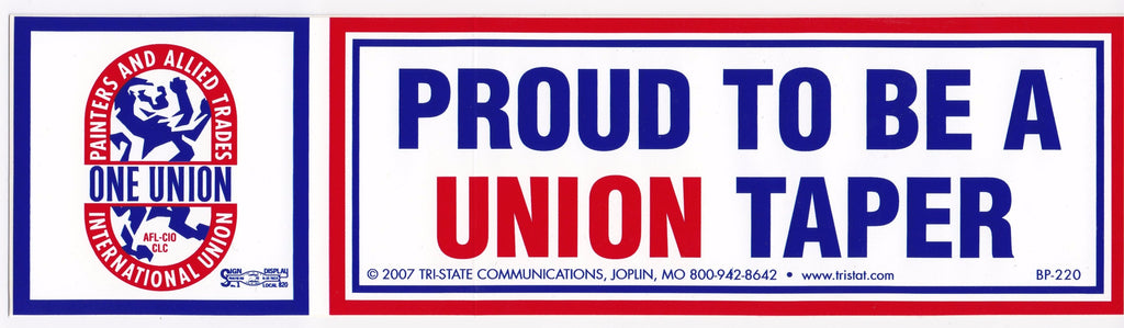 'Proud to be a Union Taper' Bumper Sticker #BP-220