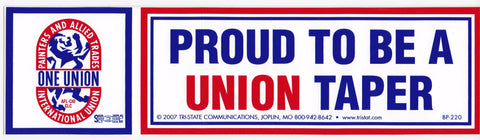 'Proud to be a Union Taper' Bumper Sticker #BP220