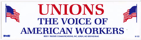 'Unions, The Voice Of American Workers' Bumper Sticker #BP122