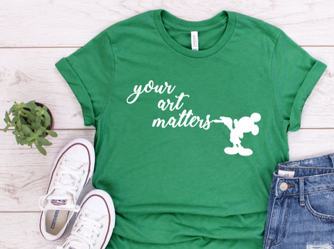 Your Art Matters Shirt