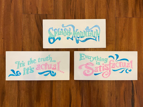 Ready to Ship White Satisfactual Splash Signs