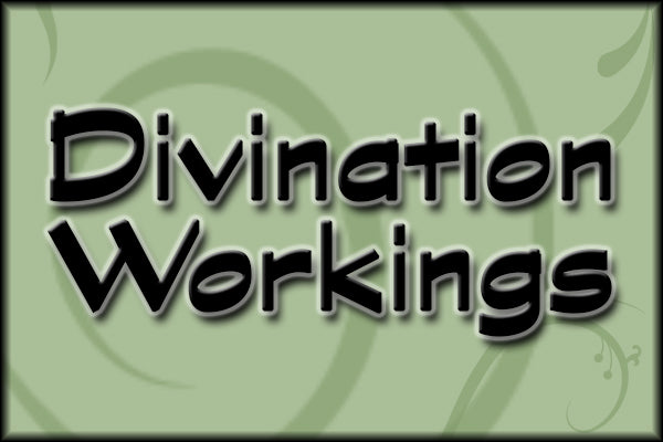 Divination Workings