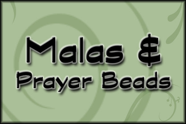 Malas and Prayer Beads