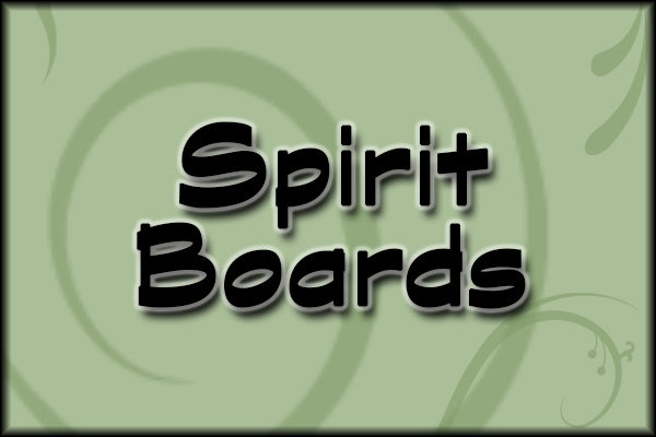 Spirit Boards