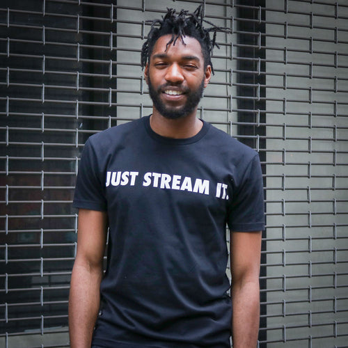 Just Stream It T-Shirt
