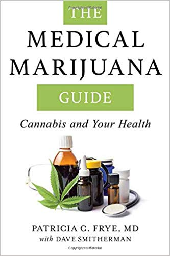 Ebook For You The Medical Marijuana Guide: Cannabis and Your Health