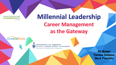 OneLifeTools - Cannexus20 - Millennial Leadership: Career Management as the Gateway