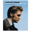 Love Me Tender: Through The Lens of Robert Vose FTD Book and CD Set