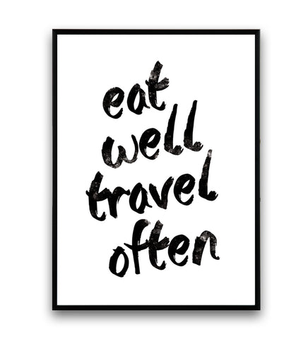 Eat well, travel often quote art print - Wallzilladesign