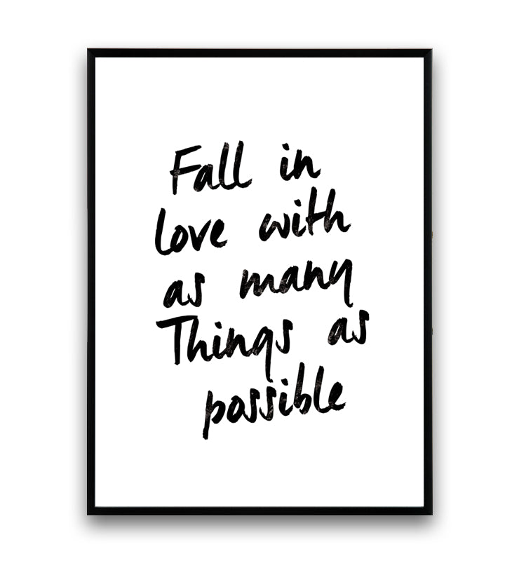 Fell in love with as many things as possible hand written quote print