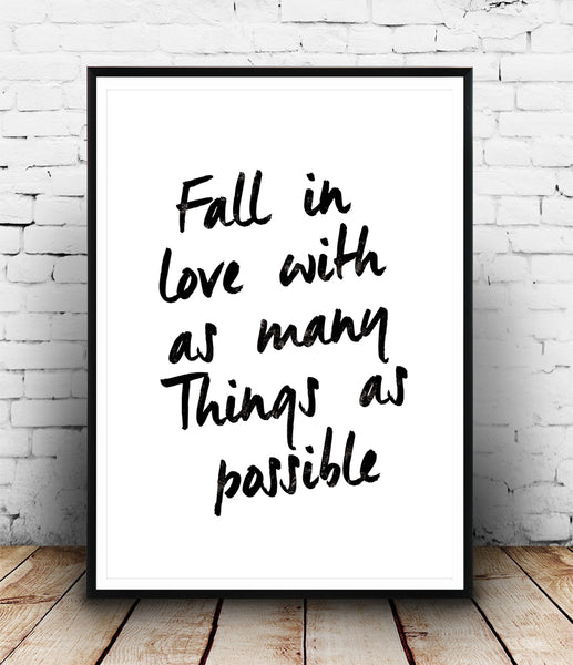 Fell in love with as many things as possible hand written quote print - Wallzilladesign